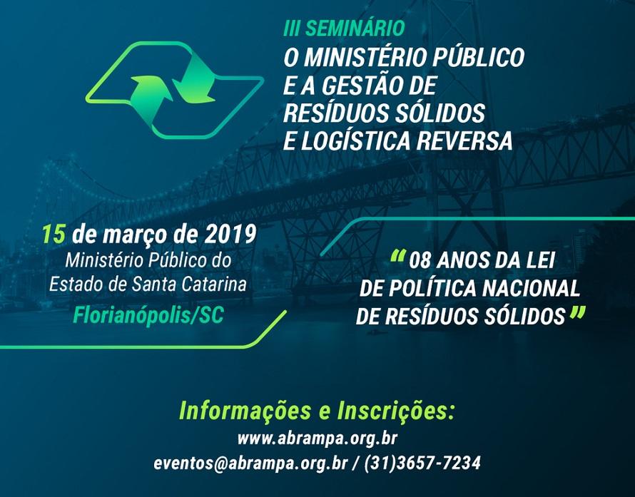 Divulgação III Seminário O Ministério Público e a Gestão de Resíduos Sólidos e Logística Reversa